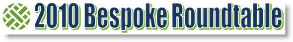 091226 Bespoke Roundtable