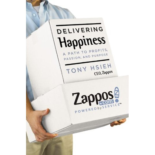 100701 Zappos Delivering Happiness