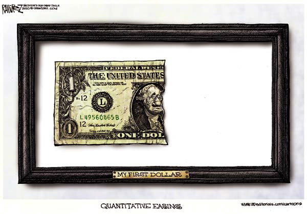 101114 QE First Dollar Cartoon - Ramirez