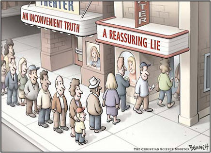 110117 Inconvenient Truth or Reassuring Lie
