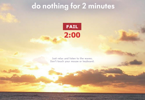 110602 Do Nothing For Two Minutes