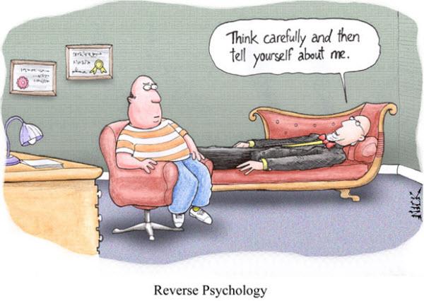 120414 Reverse Psychology