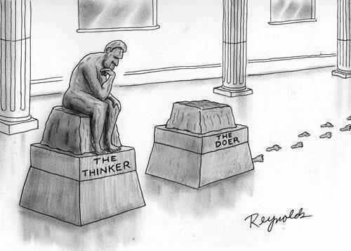 130510  The Thinker vs The Doer